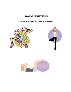 Warm-up Options in Physical Education