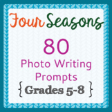 Writing Prompts BUNDLE 80 Four-Season Idioms, Picture Prompts, Activities