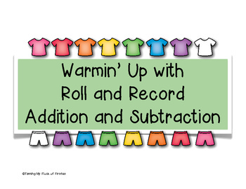 Warmin' Up With Roll and Record Addition and Subtraction