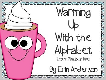 Warming Up with the Alphabet (Letter Playdough Mats)