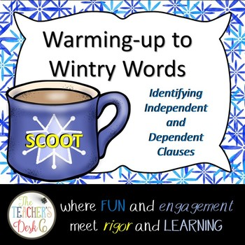 Warming-up to Wintry Words SCOOT Independent and Dependent