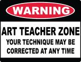 Warning: Art Teacher Zone
