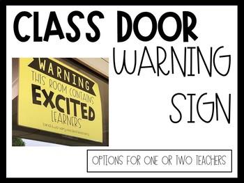 Warning Door Sign
