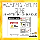 Warning & Safety Signs Adapted Books Bundle {Reading in Re