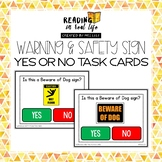 Warning & Safety Signs Yes or No Task Cards {Reading in Re