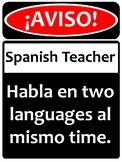 Warning! Spanish Teacher!