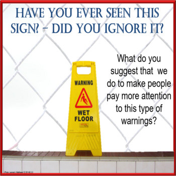 Warnings – why do we ignore them? – ESL adult and kids conversation