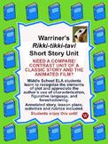 "Short Story ""Rikki-tikki-tavi"" Unit"