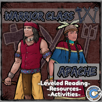 Warrior Class - Apache Resources - Differentiated Leveled Reading & Fun