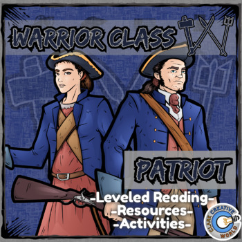 Warrior Class - Patriots Resources - Differentiated Leveled Reading & Fun