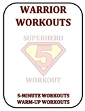 Warrior Workouts: 5-Minute Limited Space Workouts