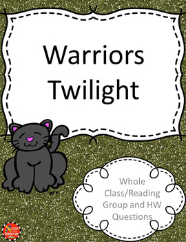 Warriors Twilight by Erin Hunter Discussion Questions