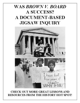 Was Brown v. Board a Success? A Document-Based Jigsaw Inquiry