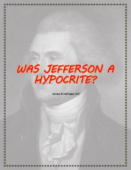 Jefferson is a hypocrite