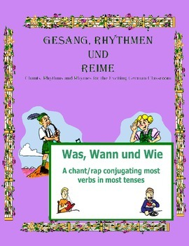 German Musical Chant Comparing All Verb Forms - Was, Wann und Wie