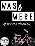 Was and Were Grammar Task Cards