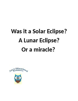 Was it a Solar Eclipse? A Lunar Eclipse? Or a miracle?
