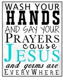 Wash Your Hands & Say Your Prayers