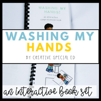 Washing My Hands Interactive Comprehension Book