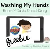 Washing My Hands Boom Cards™ No Print *FREEBIE* Social Story