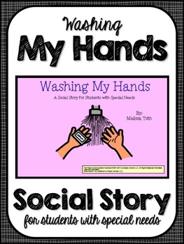 Washing My Hands- Social Story for Student's with Special Needs