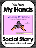 Washing My Hands- Social Narrative for Student's with Special Needs