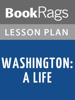 Washington: A Life Lesson Plans