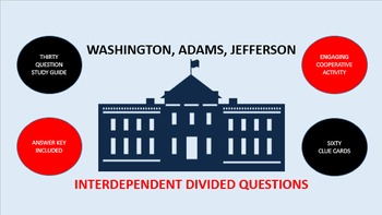 Washington, Adams, Jefferson: Interdependent Divided Questions Activity