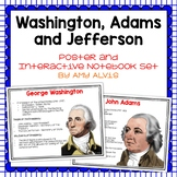 Washington Adams Jefferson Posters and Interactive Notebook INB Set