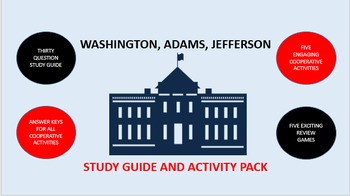 Washington, Adams, Jefferson: Study Guide and Activity Pack