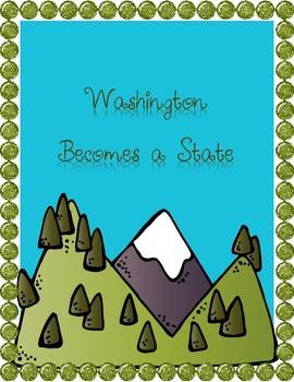 Washington Becomes a State