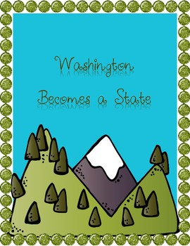 Washington Becomes a State