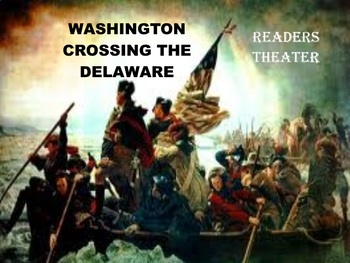 Washington Crossing the Delaware - One Act PowerPoint