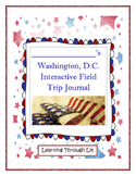 Washington, D.C. Interactive Field Trip Journal