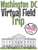 Washington DC Virtual Field Trip