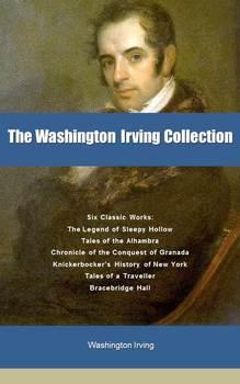 Washington Irving Collection (PDF, EPUB, MOBI)