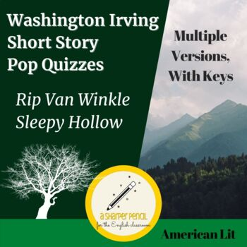 Washington Irving Pop Quizzes (Rip Van Winkle/Sleepy Hollow)