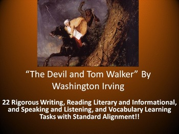 "Washington Irving's ""The Devil and Tom Walker"" –22 Common Core Learning Tasks"
