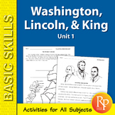 Washington, Lincoln, & Martin Luther King Unit for All Subjects 1