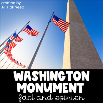 Washington Monument: Fact and Opinion