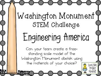 Washington Monument in Washington DC~ Engineering America ~ STEM Challenge