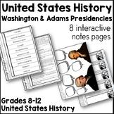 Washington & Adams' Presidencies Interactive Notes Pages