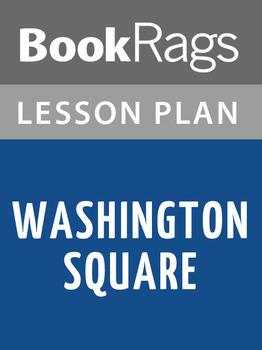 Washington Square Lesson Plans