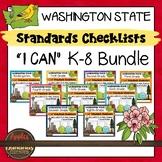 "Washington State K-8 ""I Can"" Standards Checklists Bundle"