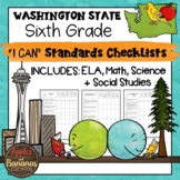 "Washington State Sixth Grade ""I Can"" Learning Standards Checklists"
