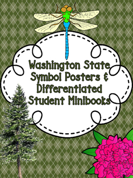 Washington State Symbols Posters with Descriptive Summaries & Student Minibooks