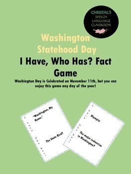 Washington Statehood Day I Have, Who Has? Fact Game