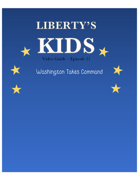 Washington Takes Command - Liberty's Kids