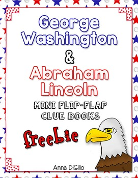 Washington and Lincoln Flip Flap Books™ for Notebooking or Lapbooks