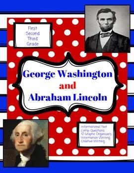 Washington and Lincoln: Informational Text and Comprehensi